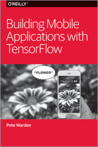 Building Mobile Applications with Tensorflow