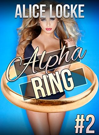 Alpha Ring - Part Two: