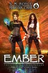 Ember: The Revelations of Oriceran (The Fairhaven Chronicles, #3)