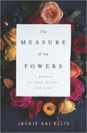 The Measure of My Powers: A Memoir of Food, Misery and Paris