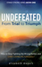 UNDEFEATED: From Trial to T...