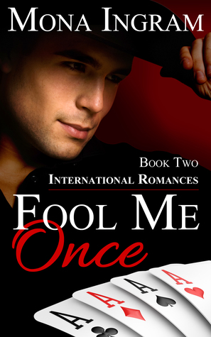 Fool Me Once (International Romance #2)