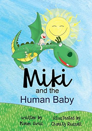Miki and The Human Baby: Bed Time Fun Story for Children, Good Night Book, A Kid's Guide to Daily Care, Books 5-7 (Bedtime Stories Book 1)