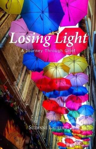 Losing Light: A Journey Through Grief