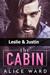 The Cabin: Leslie & Justin