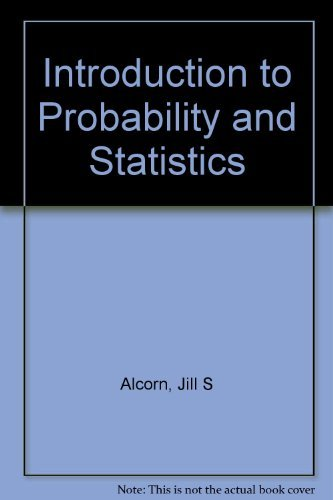 Introduction to Probability and Statistics : Principles and Applications for Engineering and the Computing Sciences. Solutions Manual
