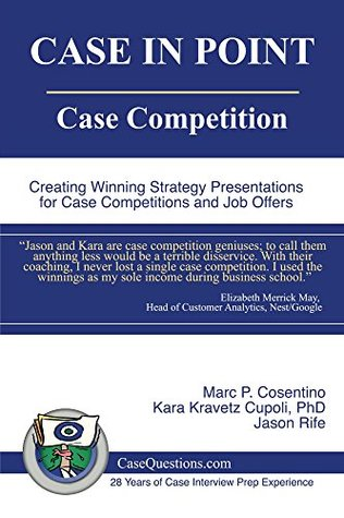 case-in-point-case-competition-creating-winning-strategy-presentations-for-case-competitions-and-job-offers