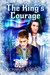 The King's Courage (North Pole City Tales, #6)