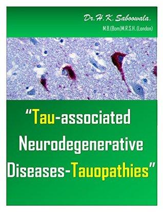 """Tau-associated neurodegenerative diseases - Tauopathies."""