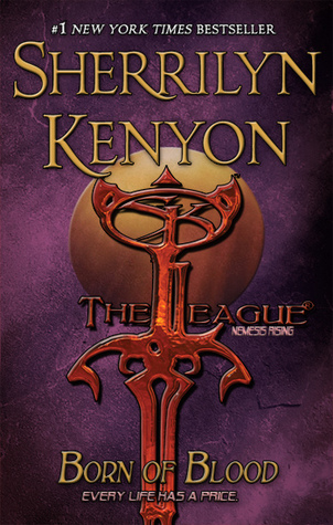 Born of Blood (The League: Nemesis Rising, #11)