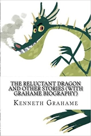 The Reluctant Dragon and Other Stories