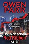 The Manhattan Red Ribbon Killer (A Joey Mancuso, Father O'Brian Crime Mystery Book 3)