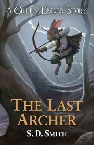 The Last Archer (The Green Ember)