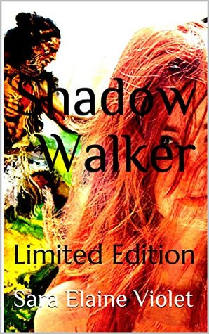 Shadow Walker: Limited Edition