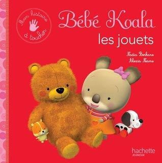 Les jouets por Nadia Berkane, Alexis Nesme