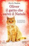 Oliver, il gatto che salvò il Natale by Sheila Norton