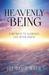 Heavenly Being by Joe David Wren
