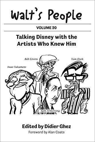 Walt's People: Volume 20: Talking Disney with the Artists Who Knew Him