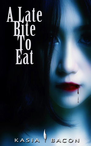 Book Cover A Late Bite to Eat Kasia Bacon