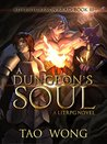 A Dungeon's Soul (Adventures on Brad #3)