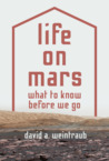 Life on Mars: What to Know Before We Go
