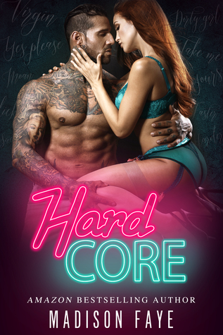 Hard Core (Dirty Bad Things, #1)