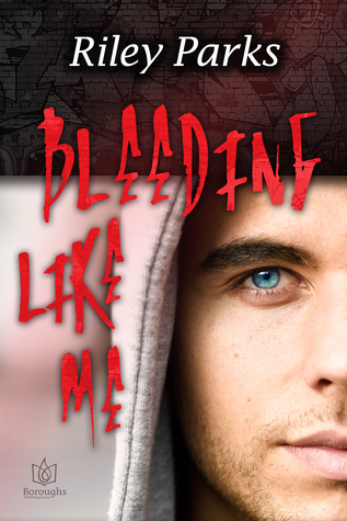 Book Review: Bleeding Like Me by Riley Parks