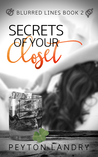 Secrets of Your Closet (Blurred Lines Series Book 2)