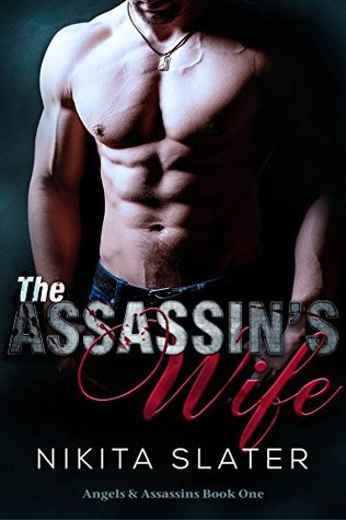 The Assassin's Wife (Angels & Assassins Book 1)