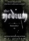 The Medium (Liminality #1)