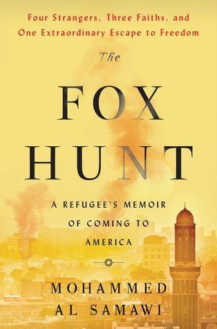 The Fox Hunt: A Memoir of Yemen and My Odyssey to America