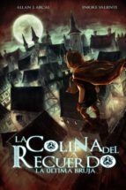 La colina del recuerdo by Allan J. Arcal