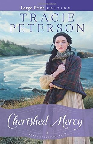 Cherished Mercy (Heart of the Frontier, #3)