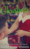 Christmas for the Byrds by Ember-Raine Winters