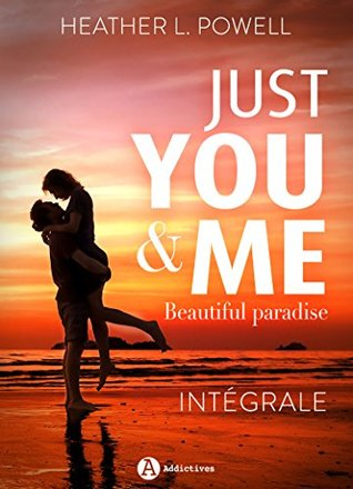 Just You and Me – intégrale: Beautiful Paradise