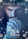Frost & Claus: An Erotic Christmas Story