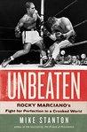 Unbeaten: Rocky Marciano&