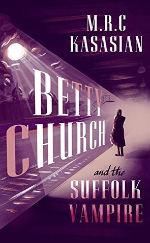 Betty Church and the Suffolk Vampire (The Sackwater Mysteries Book 1)