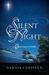 Silent Night: A Christmas S...