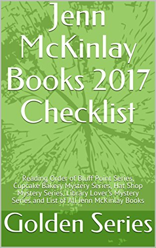 Jenn McKinlay Books 2017 Checklist: Reading Order of Bluff Point Series, Cupcake Bakery Mystery Series, Hat Shop Mystery Series, Library Lover's Mystery Series and List of All Jenn McKinlay Books