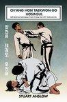 CH'ANG HON TAEKWON-DO HOSINSUL: Self Defence Techniques From Ch'ang Hon (ITF) Taekwon-Do