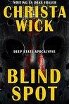 Blind Spot (Deep State Apocalypse Book 0)