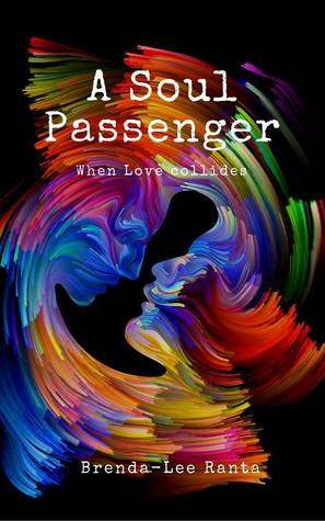 A Soul Passenger - When Love Collides