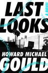 Last Looks: A Novel