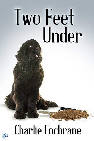New Release Review: Two Feet Under (Lindenshaw Mysteries #3) by Charlie Cochrane