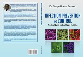 Infection Prevention and Control: Practical Guide for Healthcare Facilities