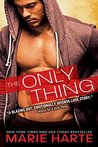 The Only Thing (Donnigans, #3)
