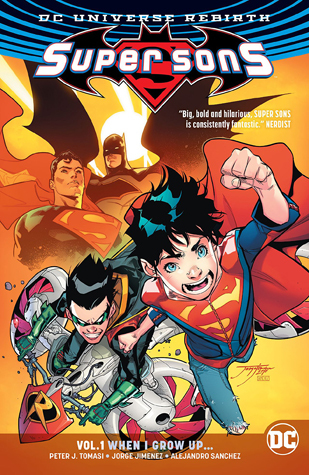Super Sons, Volume 1: When I Grow Up (Super Sons, #1)