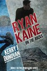 Ryan Kaine by Kerry J. Donovan