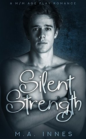 Silent Strength by M.A. Innes